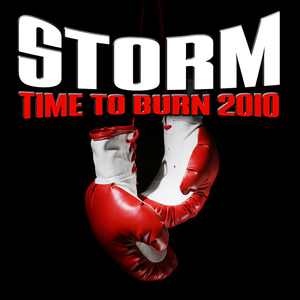 STORM - Time To Burn 2010