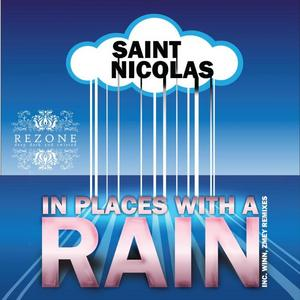 SAINT NICOLAS - In Places With A Rain
