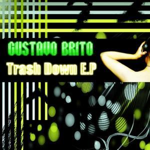 BRITO, Gustavo - Trash Down EP