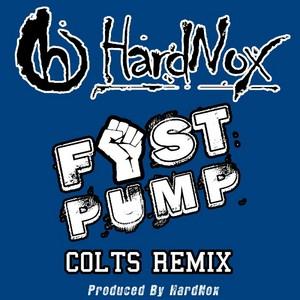HARDNOX - Fist Pump (Colts remix)