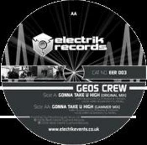 GEOS CREW - Gonna Take U High