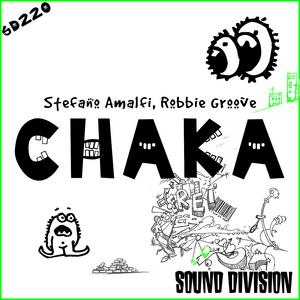 AMALFI, Stefano/ROBBIE GROOVE - Chaka