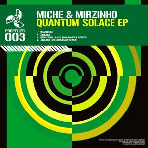 MICHE & MIRZINHO - Quantum Solace