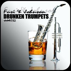 FUSI & JOHNSON - Drunken Trumpets