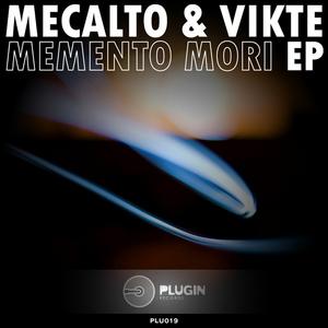 MECALTO & VIKTE - Memento Mori EP