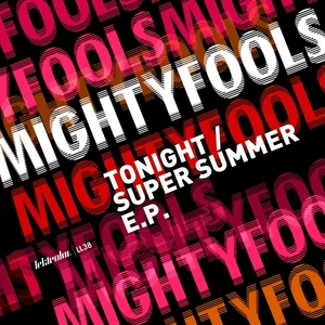 MIGHTYFOOLS - Tonight