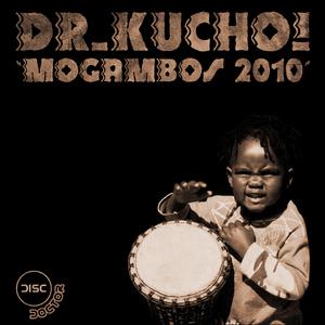 DR KUCHO - Mogambos 2010