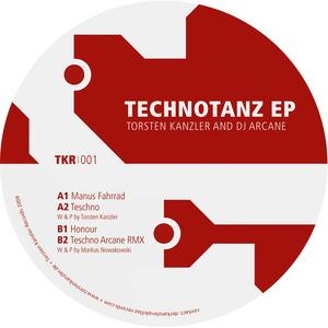 KANZLER, Torsten/DJ ARCANE/DJ RUSH - Technotanz EP