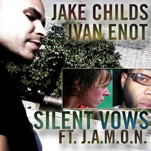 CHILDS, Jake/IVAN ENOT/JAMON - Silent Vows