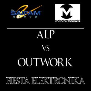 ALP vs OUTWORK - Fiesta Elektronika