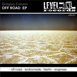 CARUSO, Gregory - Off Road EP