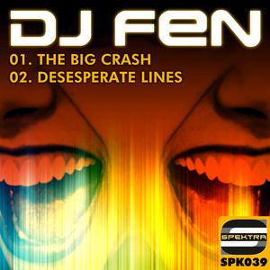 DJ FEN - The Big Crash