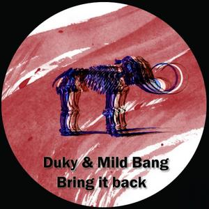 MILD BANG - Bring It Back