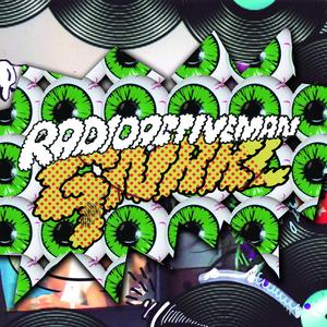 RADIOACTIVE MAN - Gnarl EP