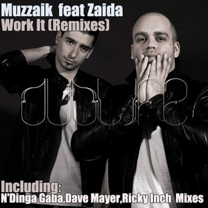 MUZZAIK feat ZAIDA - Work It (remixes)