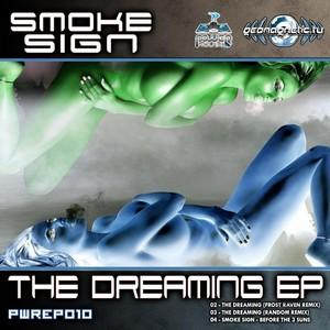 SMOKE SIGN - The Dreaming EP