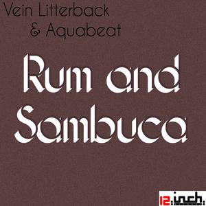 VEIN LITTERBACK/AQUABEAT - Rum & Sambuca