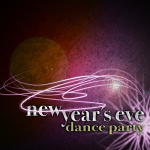 VARIOUS - New Year's Eve Dance Party (Pop Hits In A New Club Style From Trance To House Via Electro)