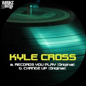 CROSS, Kyle - Records You Play EP
