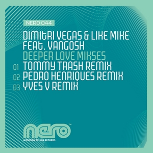 VEGAS, Dimitri/LIKE MIKE feat VANGOSH - Deeper Love (mixes)
