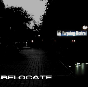 RELOCATE - Blowin' Down Mistral