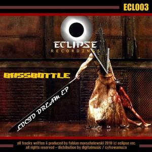 BASSBOTTLE - Lucid Dream EP