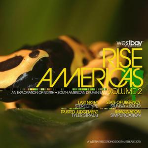 STUNNA/SOL ID/STEREOTYPE/SIMPLIFICATION/TYLER STRAUB - Rise Americas Vol 2