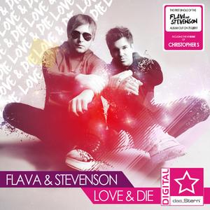FLAVA & STEVENSON - Love & Die