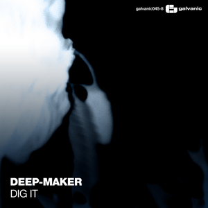 DEEP MAKER - Dig It