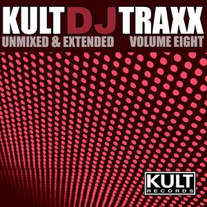 VARIOUS - Kult DJ Traxx (unmixed & extended: Volume 8)