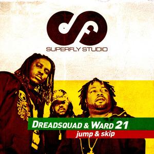 DREADSQUAD feat WARD 21 - Jump & Skip