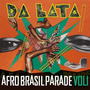 DA LATA - Afro Brasil Parade Vol 1 (Sample Pack WAV/APPLE/LIVE/REASON)