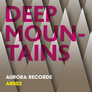 AURORA CREW - Deep Mountains