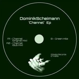 SCHEIMANN, Dominik - Channel EP