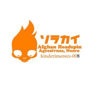 AFGHAN HEADSPIN/AGGRESIVNES/NECROBOY - Zabuza