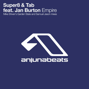 SUPER8 & TAB feat JAN BURTON - Empire (The remixes)