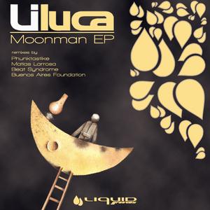LILUCA - Moonman EP