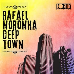 NORONHA, Rafael - Deep Town
