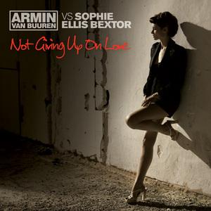 VAN BUUREN, Armin vs SOPHIE ELLIS BEXTOR - Not Giving Up On Love