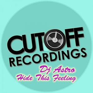 DJ ASTRO - Hide This Feeling