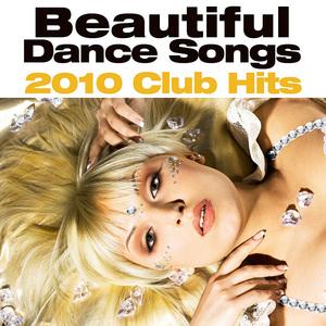 VARIOUS - Beautiful Songs (2010 Dance Hits)