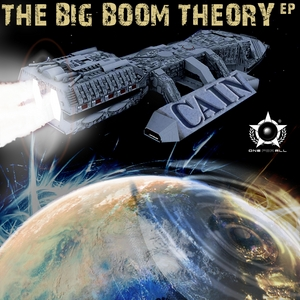 CAIN - The Big Boom Theory EP