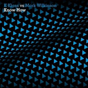K KLASS vs MARK WILKINSON - Know How