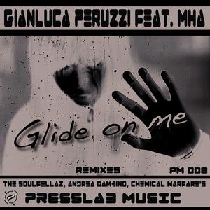 PERUZZI, Gianluca - Glide On Me