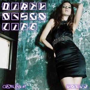 VARIOUS - Dirty Disco Life Vol 3