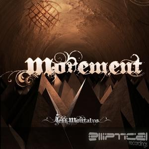 MONTALVO, Jeff - Movement EP