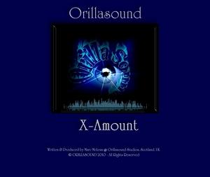 ORILLASOUND - X-Amount