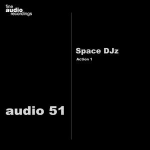 SPACE DJZ - Action