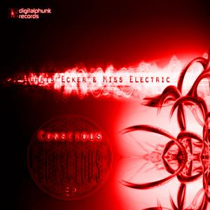 ECKER, Chris/MISS ELECTRIC - Conscious