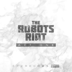 VARIOUS - The Robots Riot Act One